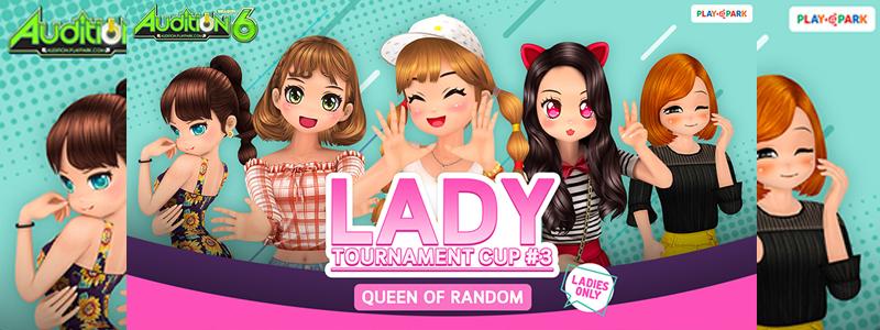 AUDITION Lady Tournament Cup ครั้งที่ 3  เปิดศึกเฟ้นหา 'ราชินีขาแดนซ์คนใหม่' โหด มันส์ กว่าเคย