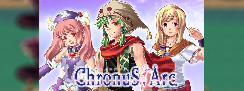 Chronus Arc เกม RPG ที่เวลาเดินย้อนกลับ