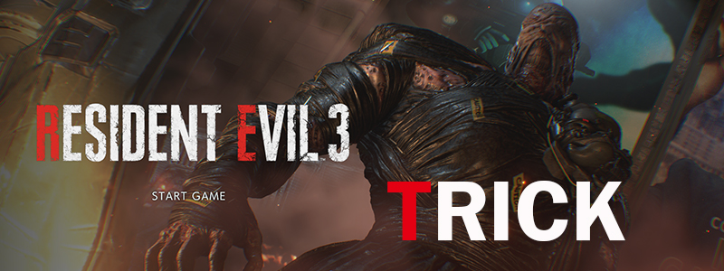 Trick : Resident Evil 3 Remake เก็บปืนลับ