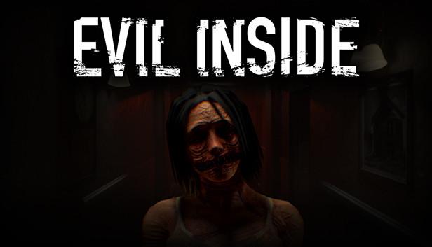 เปิดตัว Evil Inside เกมสยองขวัญที่ได้แรงบันดาลใจจากเกม P.T. พร้อมเตรียมวางจำหน่ายในวันที่ 25 มีนาคมนี้